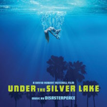 Under The Silver Lake (Disasterpeace) UnderScorama : Juillet 2018