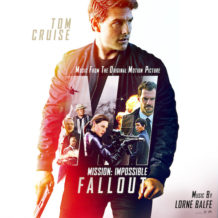 Mission: Impossible – Fallout (Lorne Balfe) UnderScorama : Août 2018