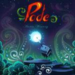 Pode (Austin Wintory) UnderScorama : Juillet 2018