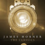 James Horner: The Classics (James Horner) UnderScorama : Août 2018