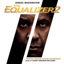 Equalizer 2 (The) (Harry Gregson-Williams) UnderScorama : Août 2018