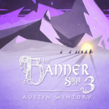 Banner Saga 3 (The) (Austin Wintory) UnderScorama : Août 2018