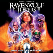 Ravenwolf Towers (Richard Band) UnderScorama : Septembre 2018