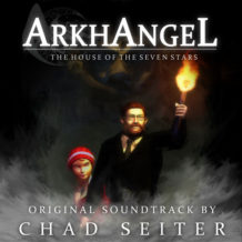 ArkhAngel: The House Of The Seven Stars (Chad Seiter) UnderScorama : Septembre 2018