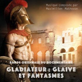 Gladiateur : Glaive et Fantasmes