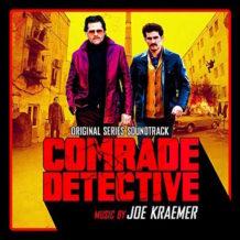 Comrade Detective (Joe Kraemer) UnderScorama : Octobre 2018