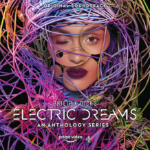 Electric Dreams (Harry Gregson-Williams, Bear McCreary, Mark Isham…) UnderScorama : Novembre 2018