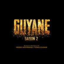 Guyane (Saison 2) (Thomas Couzinier & Frédéric Kooshmanian) UnderScorama : Octobre 2018