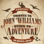 Tribute to John Williams : Hymn to Adventure