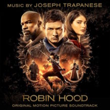 Robin Hood (Joseph Trapanese) UnderScorama : Décembre 2018