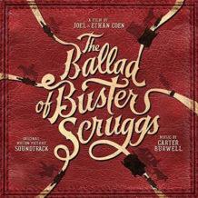 Ballad Of Buster Scruggs (The) (Carter Burwell) UnderScorama : Décembre 2018