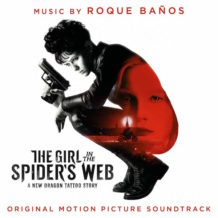 Girl In The Spider's Web (The) (Roque Baños) UnderScorama : Décembre 2018