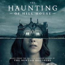 Haunting Of Hill House (The) (Season 1) (The Newton Brothers) UnderScorama : Novembre 2018