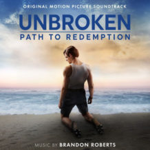 Unbroken: Path To Redemption (Brandon Roberts) UnderScorama : Octobre 2018