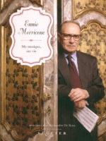 Ennio Morricone - Ma Musique, ma Vie