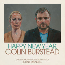 Happy New Year, Colin Burstead (Clint Mansell) UnderScorama : Novembre 2018