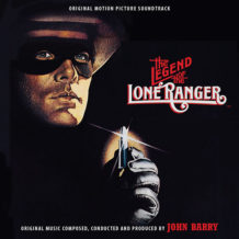 Legend Of The Lone Ranger (The) (John Barry) UnderScorama : Décembre 2018