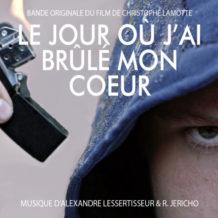 Jour où j'ai brûlé mon coeur (Le) (Alexandre Lessertisseur & R. Jericho) UnderScorama : Décembre 2018