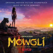 Mowgli: Legend Of the Jungle (Nitin Sawhney) UnderScorama : Décembre 2018