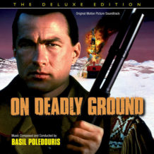 On Deadly Ground (Basil Poledouris) UnderScorama : Décembre 2018