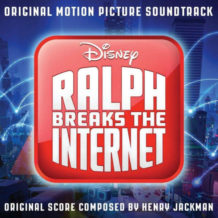 Ralph Breaks The Internet (Henry Jackman) UnderScorama : Décembre 2018
