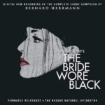 Bride Wore Black (The) (Bernard Herrmann) UnderScorama : Janvier 2019