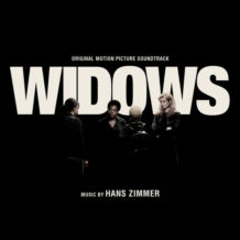 Widows (Hans Zimmer) UnderScorama : Décembre 2018