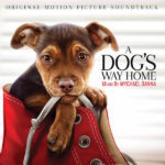 Dog's Way Home (A) (Mychael Danna) UnderScorama : Février 2019