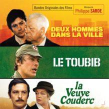 Deux Hommes dans la Ville / Le toubib / La Veuve Couderc (Philippe Sarde) UnderScorama : Février 2019