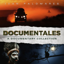 Documentales: A Documentary Collection (Ivan Palomares) UnderScorama : Février 2019