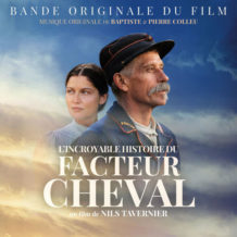 Incroyable Histoire du Facteur Cheval (L') (Baptiste & Pierre Collieu) UnderScorama : Février 2019