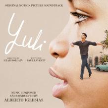 Yuli (Alberto Iglesias) UnderScorama : Février 2019