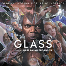 Glass (West Dylan Thordson) UnderScorama : Février 2019