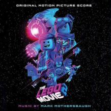 Lego Movie 2: The Second Part (The) (Mark Mothersbaugh) UnderScorama : Mars 2019