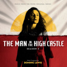 Man In The High Castle (The) (Season 3) (Dominic Lewis) UnderScorama : Mars 2019