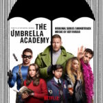 Umbrella Academy (The) (Season 1) (Jeff Russo) UnderScorama : Février 2019