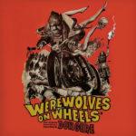Wherewolves On Wheels
