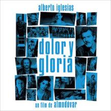 Dolor y Gloria (Alberto Iglesias) UnderScorama : Avril 2019