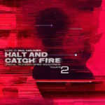 Halt And Catch Fire (Volume 2)