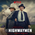 Highwaymen (The) (Thomas Newman) UnderScorama : Avril 2019