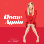 Home Again (John Debney) UnderScorama : Mars 2019