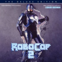 RoboCop 2 (Leonard Rosenman) UnderScorama : Avril 2019