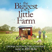 Biggest Little Farm (The) (Jeff Beal) UnderScorama : Juin 2019