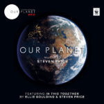 Our Planet (Steven Price) UnderScorama : Mai 2019