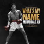 What's My Name: Muhammad Ali (Marcelo Zarvos) UnderScorama : Juin 2019