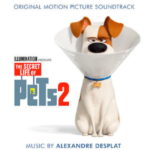 Secret Life Of Pets 2 (The) (Alexandre Desplat) UnderScorama : Juin 2019