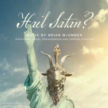 Hail Satan? (Brian McOmber) UnderScorama : Mai 2019