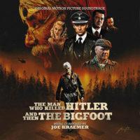 Man Who Killed Hitler And Then The Bigfoot (The) (Joe Kraemer) UnderScorama : Mai 2019