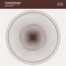 Thanksgiving (Grégoire Hetzel) UnderScorama : Avril 2019