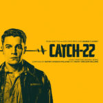 Catch-22 (Rupert Gregson-Williams & Harry Gregson-Williams) UnderScorama : Juin 2019